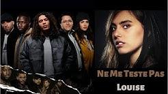 Ne Me Teste Pas - Louise (Musique 'Validé')