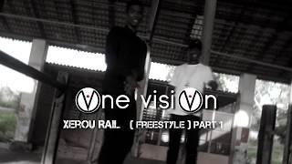 O N E V I S I O N Xerou Rail Freestyle Part 01