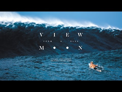 Thumbnail: View From A Blue Moon - Official Trailer (4K Ultra HD) - John Florence