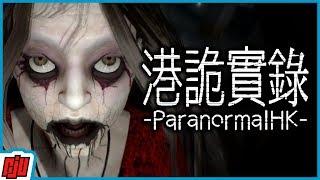 港詭實錄 Paranormal HK Part 4 (Ending) | Chinese Horror Game