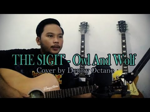 the-sigit---owl-and-wolf-(denny-octane-cover)