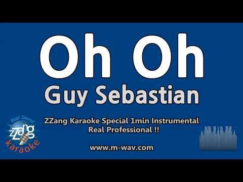 Guy Sebastian-Oh Oh (1 Minute Instrumental) [ZZang KARAOKE]