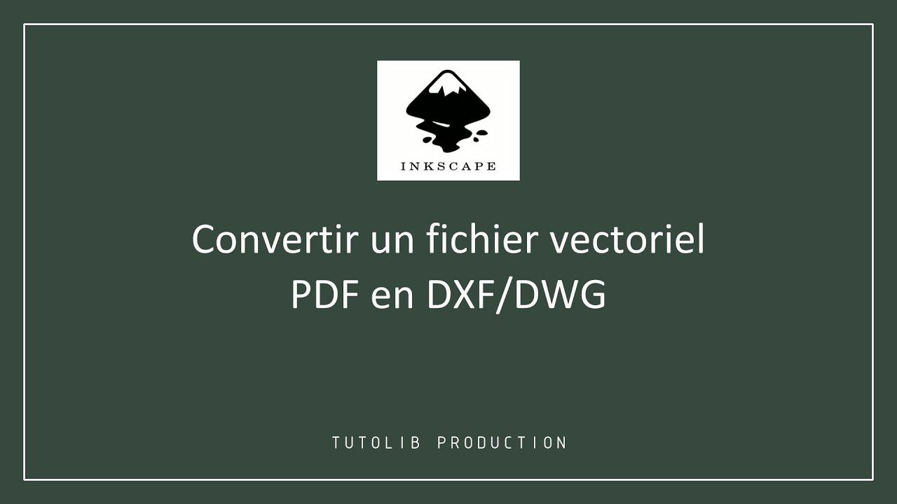 Inkscape convertir un fichier vectoriel pdf en dxf dwg - Convertir fichier pdf en open office ...