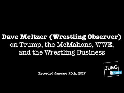 Dave Meltzer (Wrestling Observer) on Trump & WWE, the McMahons, and Wrestling journalism