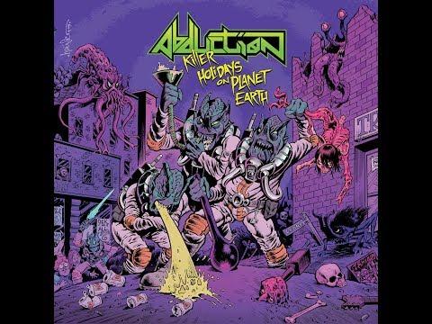 Abduction - Killer Holidays On Planet Earth (Full Album, 2020)
