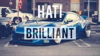 HATI - BRILLIANT