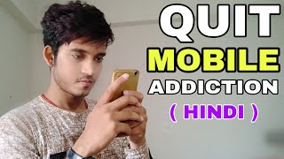How To Avoid Mobile Phone Addiction | Hindi | 5 Easy Tips To Quit Mobile Phone