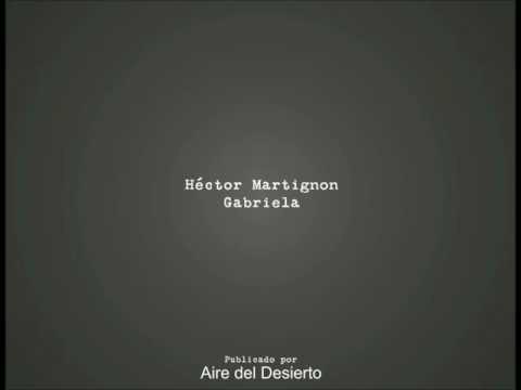 Hector Martignon - Gabriela