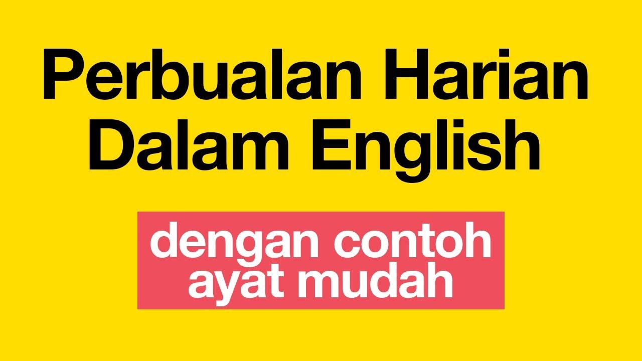Perbualan Seharian Bahasa Inggeris Belajar Dalam Bahasa Malaysia Contoh Ayat Betul Mudah Youtube