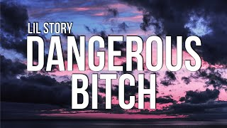 Lil Story - DANGEROUS BITCH (Lyrics) ft. Baby Russ