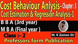 M B A- Advanced Cost Accounting -(Cost Estimation and Regression Analysis) - Class-2