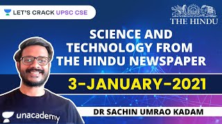 Science and Technology from The Hindu Newspaper | 3-January-2021 | Crack UPSC CSE/IAS | Sachin Sir