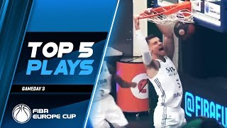 Top 5 Plays | Game Day 3 | FIBA Europe Cup 2019-20