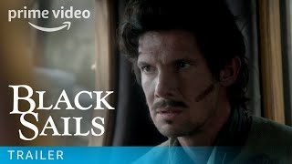 Black Sails Season 3 Episode 8 Trailer | Amazon Prime