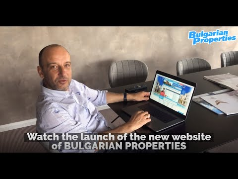The Launch Of The New Website Of BULGARIAN PROPERTIES