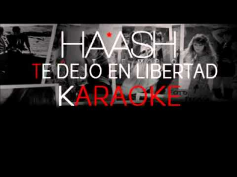 ha-ash - te dejo en libertad (karaoke)(240p_h 263-mp3).flv