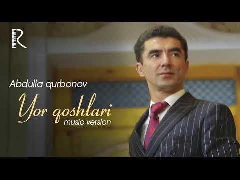 Abdulla Qurbonov - Yor Qoshlari