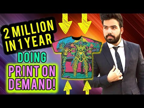 How I Went From $0-$2 Million Doing Shopify Print On Demand