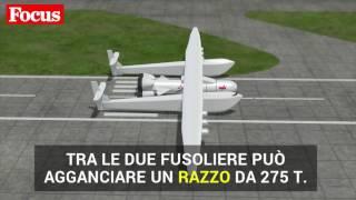 Stratolaunch, l'aereo più grande del mondo