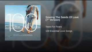 "Sowing The Seeds Of Love (7"" Version)"