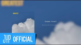 "Young K - ""Greatest""…"