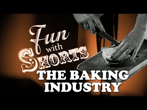 Fun With Shorts: The Baking Industry