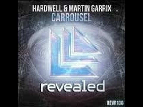 Hardwell & Martin Garrix   Carousel