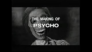 The Making Of Psycho