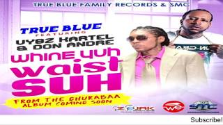 Vybz Kartel & Don Andre - Wine Yuh Waist Suh - August 2016