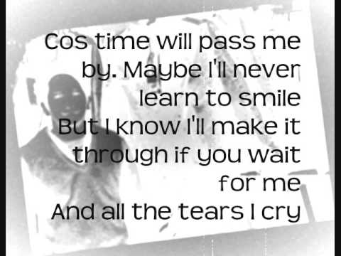 Will you wait for me Lyrics