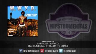 Chief Keef - W.W.Y.D. [Instrumental] (Prod. By The Brain) + DOWNLOAD LINK
