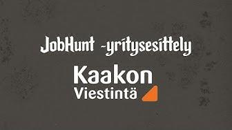 Kaakon Viestintä - Jobhunt