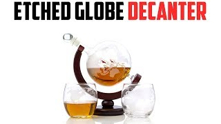 Decanter:  Etched Globe Set Review