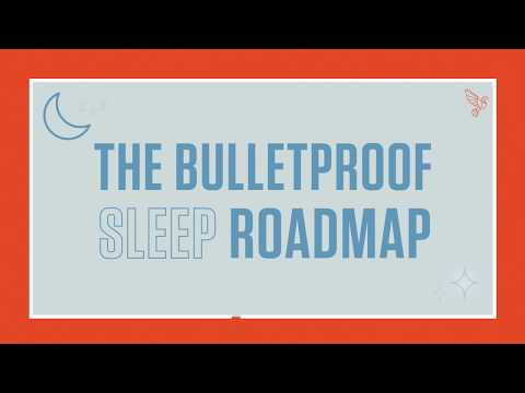 Bulletproof Sleep Road Map The Essential Guide To Hacking Your Sleep