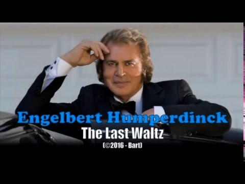 Engelbert Humperdinck - The Last Waltz (Karaoke)