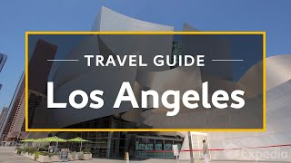 A Los Angeles Tour and Attractions Travel Guide