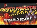 Beware: Cryptocurrency Pyramid and Ponzi Schemes Everywhere!