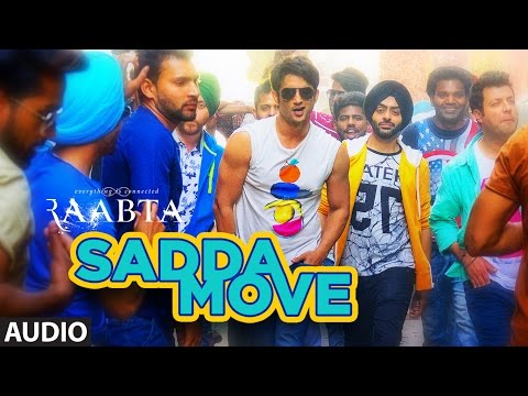 Raabta: Sadda Move Audio Song | Sushant Rajput, Kriti Sanon | Pritam | Diljit Dosanjh | Raftaar