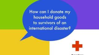 Intl Services FAQ: How can I donate my household items to survivors of international disasters