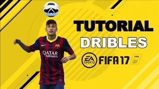 FIFA 17 TUTORIAL DRIBLES -TUTORIAL SKILLS FIFA 17
