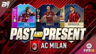 PAST AND PRESENT AC MILAN SQUAD BUILDER! | FIFA 18 ULTIMATE TEAM
