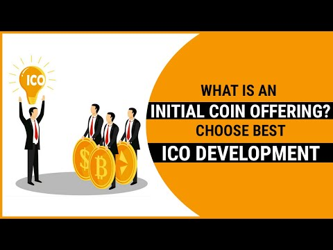 What is an Initial Coin Offering? Choose Best ICO Development Company