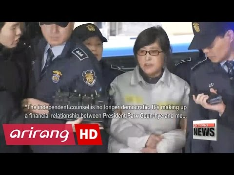 Choi Soon-sil claims 'unfairness' upon short-term arrest by independent counsel