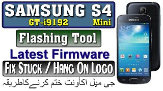 Samsung Galaxy S4 Mini GT-i9192 Hang On Logo solution With Flash Firmware By Tahir Technical TV