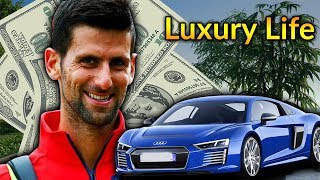 Novak Djokovic Luxury Lifestyle | Bio, Family, Net worth, Earning, House, Cars