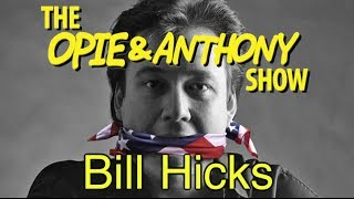 Opie & Anthony: Bill Hicks (02/04/09-04/07/11)