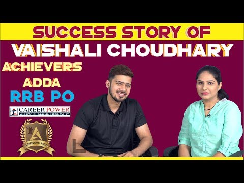 Achievers Adda | Success Story Of Vaishali Choudhary RRB PO | Career Power