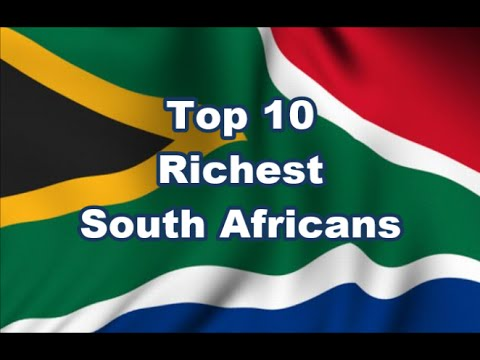 Top 10 Richest South Africans 2015