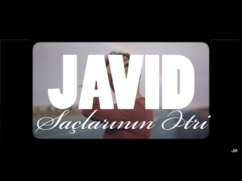 Javid - Saclarinin Etri (official video )