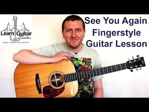 See You Again - Wiz Khalifa - Fingerstyle Guitar Lesson - Drue James - FREE TAB